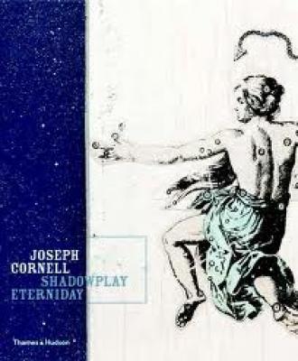 joseph-cornell-shadowplay-eterniday-anglais