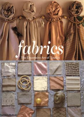 fabrics-the-decorative-art-of-textiles-paperback-anglais