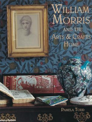 william-morris-and-the-arts-crafts-home-paperback-anglais