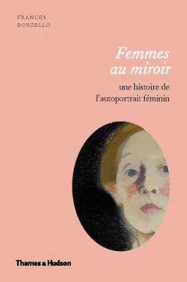 femmes-au-miroir-une-histoire-de-l-autoportrait-fEminin