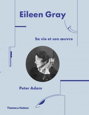 eileen-gray-sa-vie-et-son-oeuvre