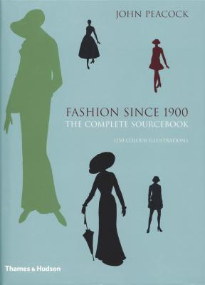 fashion-since-1900-the-complete-sourcebook-anglais