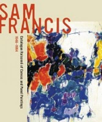 sam-francis-catalogue-raisonnE-of-canvas-and-panel-paintings