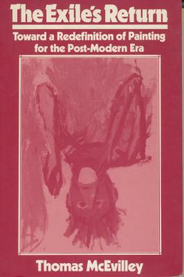 the-exile-s-return-toward-a-redefinition-of-painting-for-the-post-modern-era-