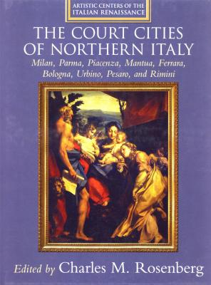 the-court-cities-of-the-northern-italy-artistic-centers-of-the-italian-renaissance
