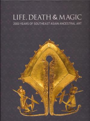 life-death-magic-2000-years-of-southeast-asian-ancestral-art