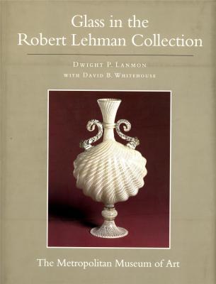 the-robert-lehman-collection-xi-glass-