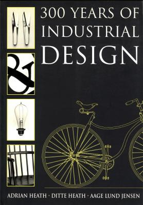 300-years-of-industrial-design-function-form-technique-1700-2000-