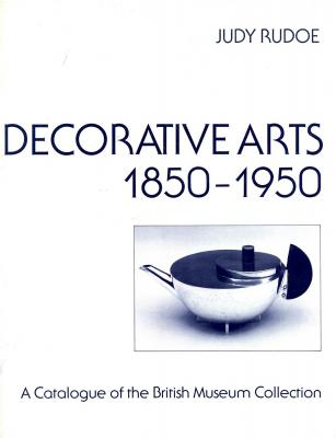 decorative-arts-1850-1950-a-catalogue-of-the-british-museum-collection-