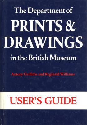 user-s-guide-of-the-department-of-prints-and-drawings-in-the-british-museum-