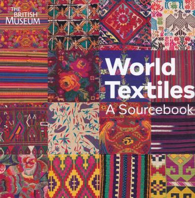 world-textiles-a-sourcebook-anglais