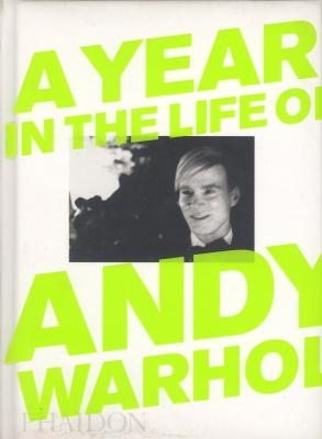 a-year-in-the-life-of-andy-warhol