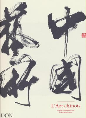 l-art-chinois-regard-contemporain-sur-6000-ans-d-histoire