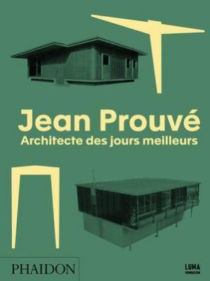 jean-prouvE-architecte-des-jours-meilleurs