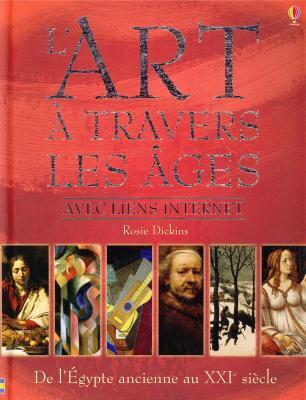 l-art-a-travers-les-ages-de-l-egypte-ancienne-au-xxie-siecle-avec-liens-internet-