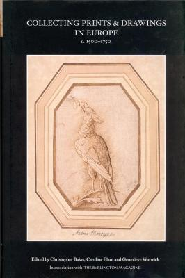collecting-prints-drawings-in-europe-c-1500-1750-