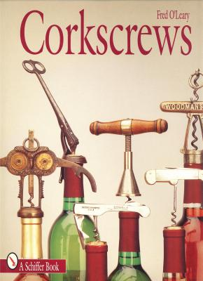 corkscrews-100-patented-ways-to-open-a-bottle