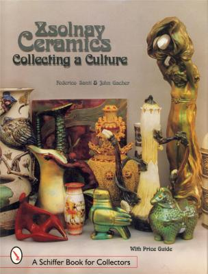 zsolnay-ceramics-collecting-and-culture-with-price-guide-