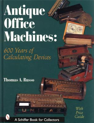antique-office-machines-600-years-of-calculating-devices