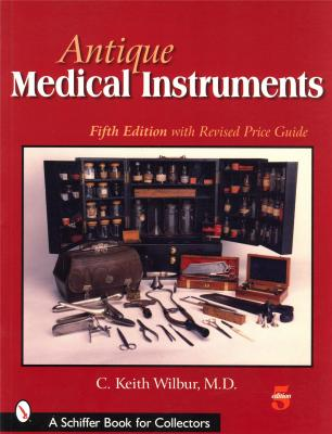 antique-medical-instruments-fifth-edition-with-updated-price-guide-