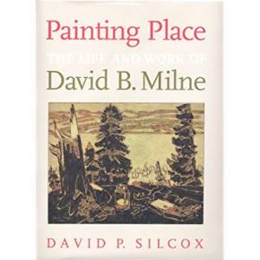 painting-place-the-life-and-work-of-david-b-milne