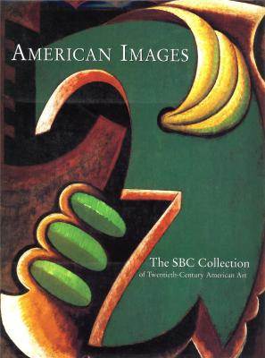american-images-the-sbc-collection-of-twentieth-century-american-art-