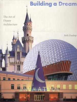 building-a-dream-the-art-of-disney-architecture-