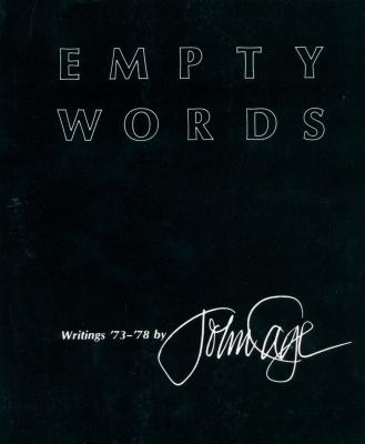 empty-words-writings-73-78-by-john-cage