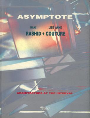 asymptote-hani-rashid-lise-anne-couture-architecture-at-the-interval