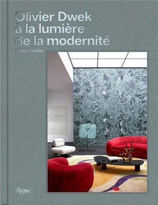 olivier-dwek-À-la-lumiEre-de-la-modernitE