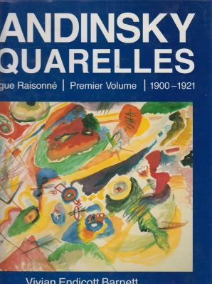 kandinsky-aquarelles-catalogue-raisonnE-premier-volume-1900-1921