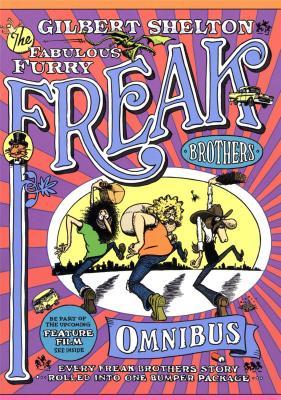 gilbert-shelton-the-fabulous-furry-freak-brothers-omnibus