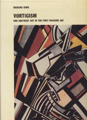 vorticism-and-abstract-art-in-the-first-machine-age-vol-1-et-2