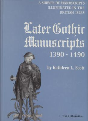 later-gothic-manuscripts-1390-1490-2-volumes-
