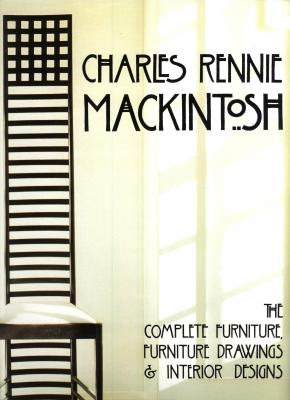 charles-rennie-mackintosh-the-complete-furniture-anglais