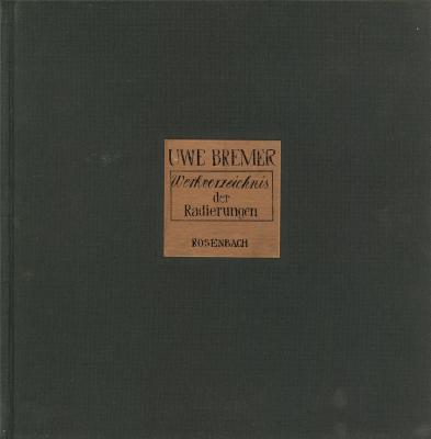 uwe-bremer-werkverzeichnis-der-radierungen-1964-1973-