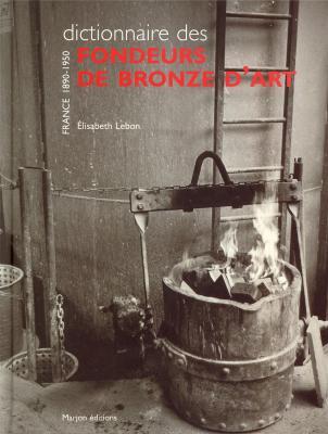 dictionnaire-des-fondeurs-de-bronze-d-art-france-1890-1950-