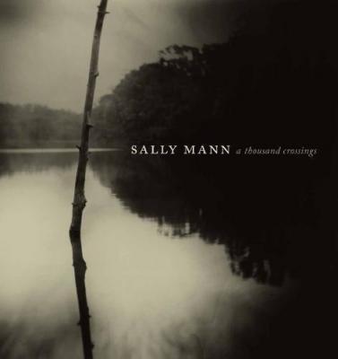 sally-mann-a-thousand-crossings
