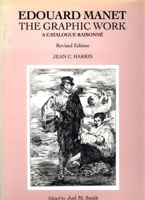manet-graphic-work-a-catalogue-raisonne-revisited-edition