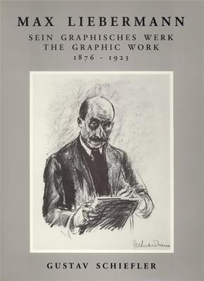 max-liebermann-sein-graphisches-werk-the-graphic-work-1876-1923-