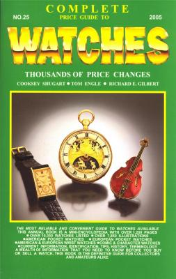 complete-price-guide-to-watches-no-25-2005-