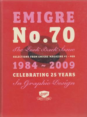emigre-n°70-selections-from-emigre-magazine-1984-2009-celebrating-25-years-in-graphic-design-