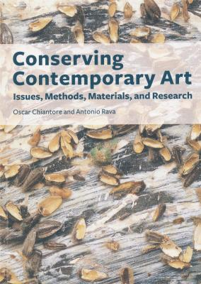 conserving-contemporary-art-issues-methods-materials-and-research