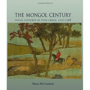 the-mongol-century-visual-cultures-of-yuan-china-1271-1638