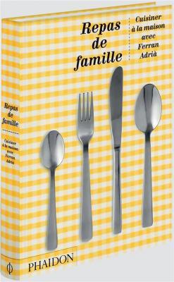 repas-de-famille-cuisiner-À-la-maison-avec-ferran-adriÀ