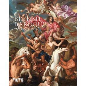 british-baroque-power-and-illusion