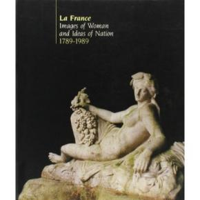 la-france-images-of-woman-and-ideas-of-nation-1789-1989