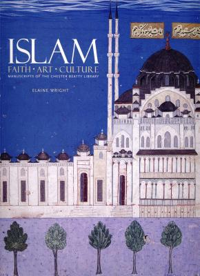 islam-faith-art-culture-manuscripts-of-the-chester-beatty-library-anglais
