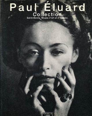 paul-eluard-collection-saint-denis-musEe-d-art-et-d-histoire