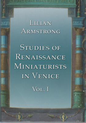 studies-of-renaissance-miniaturists-in-venice-volumes-i-et-ii-